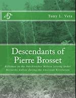 Descendants of Pierre Brosset af Tony L. Vets