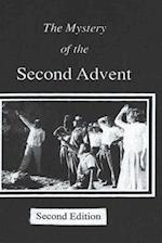 The Mystery of the Second Advent