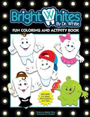 Bog, paperback Brightwhites Fun Coloring and Activity Book af Brigitte White