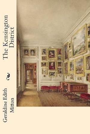 Bog, paperback The Kensington District af Geraldine Edith Mitton