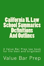 California 1l Law School Summaries Definitions and Outlines