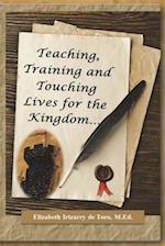 Teaching, Training and Touching Lives for the Kingdom