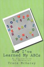 Now I've Learned My ABCs