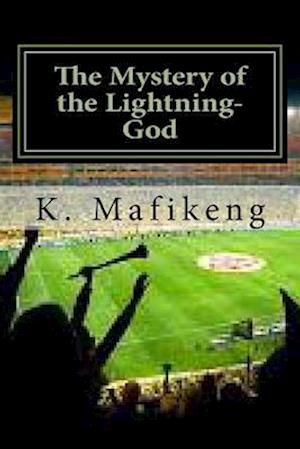 The Mystery of the Lightning-God