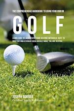 The Comprehensive Guidebook to Using Your Rmr in Golf