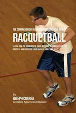 The Comprehensive Guidebook to Using Your Rmr in Racquetball
