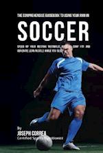 The Comprehensive Guidebook to Using Your Rmr in Soccer