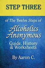 Step 3 of the Twelve Steps of Alcoholics Anonymous