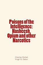 Poisons of the Intelligence