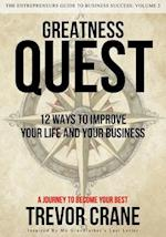Greatness Quest - A Journey to Become Your Best