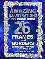 Amazing Illustrations-26 Frames and Borders af Timothy L. Worachek