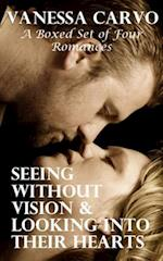 Seeing Without Vision & Looking Into Their Hearts af Vanessa Carvo
