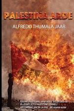Palestina Arde af Alfredo Thumala Jaar