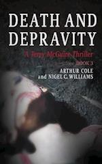 Death & Depravity af Nigel Williams, Arthur Cole