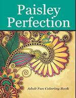 Paisley Perfection Adult Fun Coloring Book