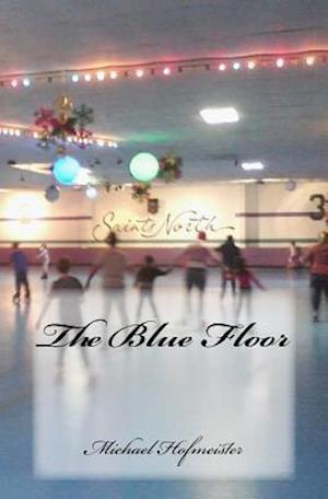Bog, paperback The Blue Floor af Michael Hofmeister
