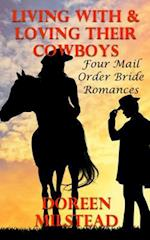Living with & Loving Their Cowboys