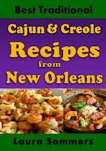 Best Traditional Cajun and Creole Recipes from New Orleans