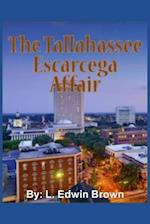 The Tallahassee Escarcega Affair af L. Edwin Brown