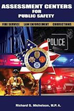 Assessment Centers for Public Safety