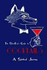 The Silverfox's Guide to Cocktails