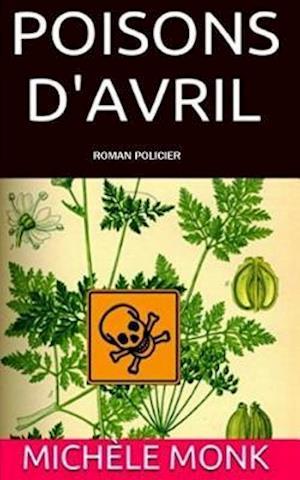 Bog, paperback Poisons D'Avril af Michele Monk