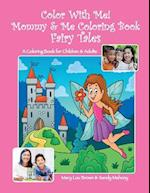 Color with Me! Mommy & Me Coloring Book af Mary Lou Brown, Sandy Mahony
