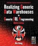 Realizing Generic Data Warehouses by Generic SQL Programming