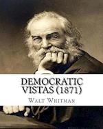 Democratic Vistas (1871) by af Whitman Walt