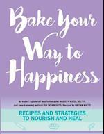 Bake Your Way to Happiness af Lisa De Nikolits