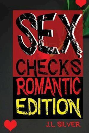Sex Checks Romantic Edition
