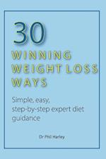 30 Winning Weight Loss Ways af Dr Phil Harley