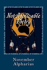 Not Applicable Poetry