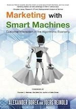 Marketing with Smart Machines