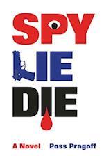 Spy Lie Die af Poss Pragoff
