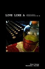 Live Like a Ghost af Thom Young, Malachai Pulido