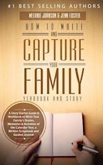 How to Write and Capture Your Family Yearbook and Story af Jenn Foster, Melanie Johnson