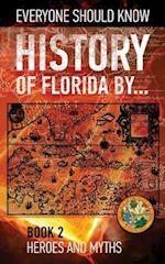 History of Florida By... Book 2