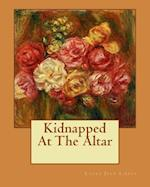 Kidnapped at the Altar