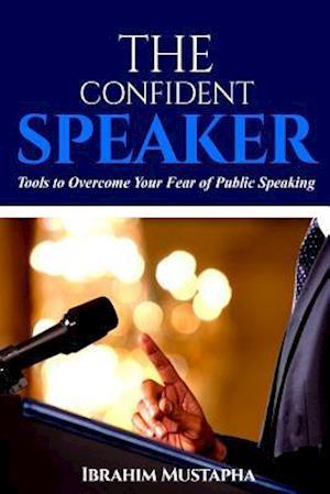 Bog, paperback The Confident Speaker af Mustapha Ibrahim