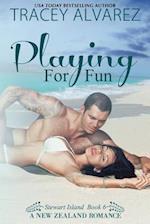 Playing for Fun