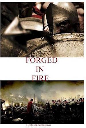 Bog, paperback Forged in Fire af Costas Komborozos