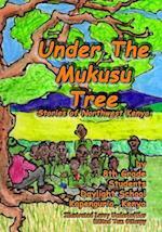 Under the Mukusu Tree