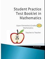 Student Practice Test Booklet in Mathematics Grades 3-5 - Teacher to Teacher