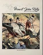 Honest John Kelly, Truth or Satire