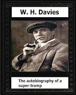 The Autobiography of a Super-Tramp(1908) by