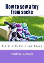 How to Sew a Toy from Socks af Anastasia Romanova