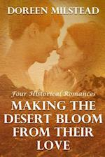 Making the Desert Bloom from Their Love