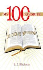 My 100 Favorite Bible Words af E. Z. Blackman