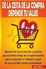 de La Cesta de La Compra Depende Tu Salud af Jose Gilabert Lopez, Luis Garre Lopez